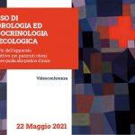 Corso di Andrologia ed Endocrinologia Ginecologica. 22 maggio 2021 Videoconferenza